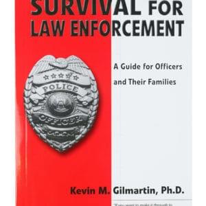 Emotional Survival for Law Enforcement